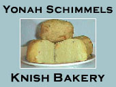 Yonah Schimmels Knish Bakery